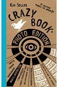 Crazy book. Photo edition. Сумасшедшая книга-генератор идей для креативных фото (крафтовая обложка) Артикул: 3126 Эксмо Селлер К.