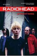 Radiohead. Present Tense. История группы в хрониках культовых медиа Артикул: 69536 Эксмо Хоскинс Б.