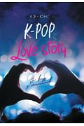 K-Pop. Love Story. На виду у миллионов Артикул: 73158 Эксмо Аэ-Юнг
